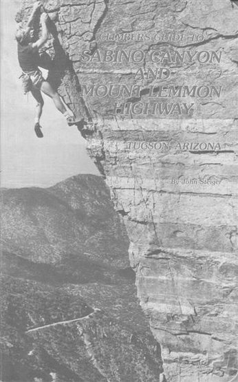 Cover of Climbers Guide To Sabino Canyon And Mount Lemmon Highway