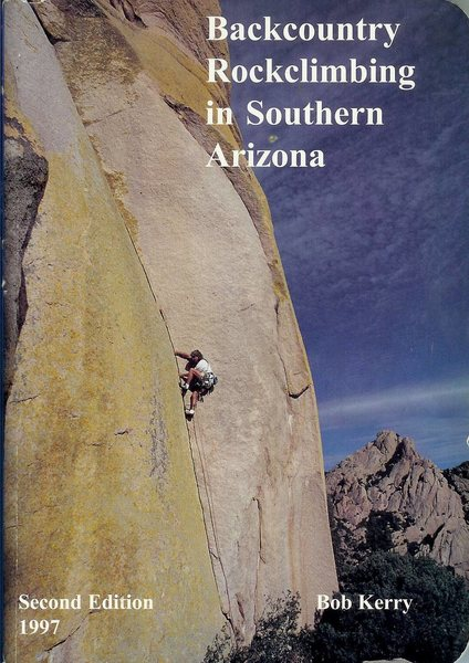 Cover of Backcountry Rockclimbing in Southern Arizona