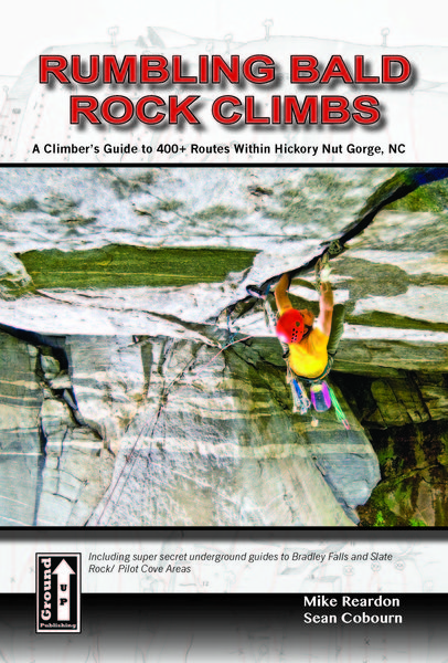 Rock Climbing Photo: Rumbling Bald Rock Climbs: grounduppublishing.com