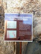 Rock Climbing Photo: Closure sign for Zombie Woof Rock, Joshua Tree NP