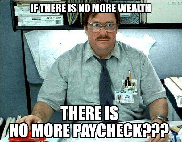 No more paycheck???