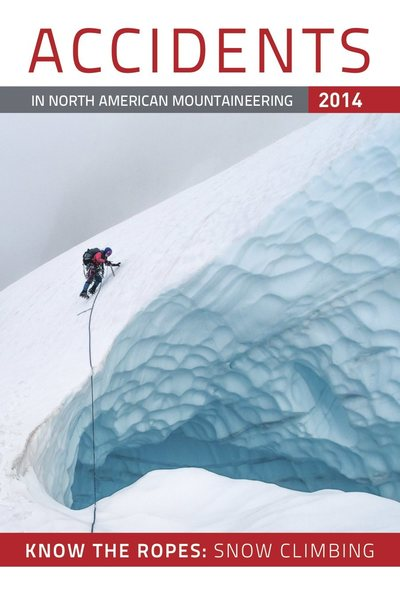 Rock Climbing Photo: Accidents 2014, published by the American Alpine C...