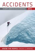 Accidents 2014, published by the American Alpine Club