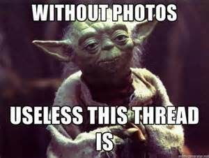 without photos, useless this thread is