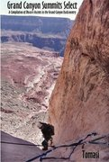 "Rock Climbing Photo: Cover of ""Grand Canyon Summits Select"""