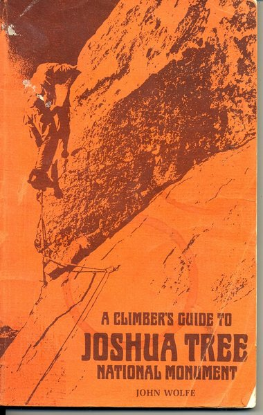 Here is the very first climber's guide to JT, ca. 1970
