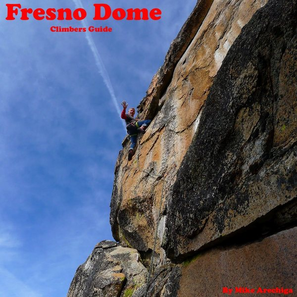 Rock Climbing Photo: The new 2017 3rd edition Fresno Dome Guide Book is...