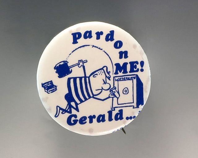 Pardon Me - political button from the 1970's