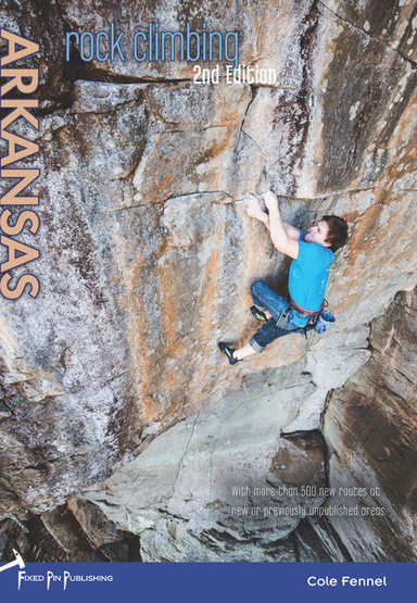 Rock Climbing Photo: Rock Climbing Arkansas 2nd Edition