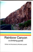 Rock Climbing Photo: The cover of the Rainbow Canyon guide book, from t...