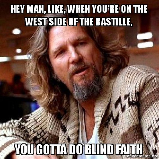 Blind Faith.