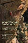 Rock Climbing Photo: Cover of Squeezing The Lemmon III