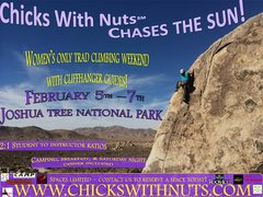 Chicks With Nuts Women's Only Trad Climbing Event In Joshua Tree National Park!