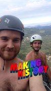 Rock Climbing Photo: Pat and I making history