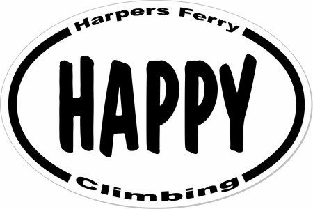 Don't climb mad, or sad, or even serious, at Harpers Ferry; Climb HAPPY.<br> :)
