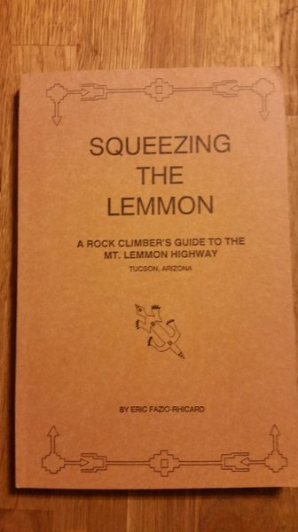 Rock Climbing Photo: SQueezing the Lemmon First Edition