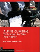 Rock Climbing Photo: Alpine Climbing: Techniques to Take You Higher