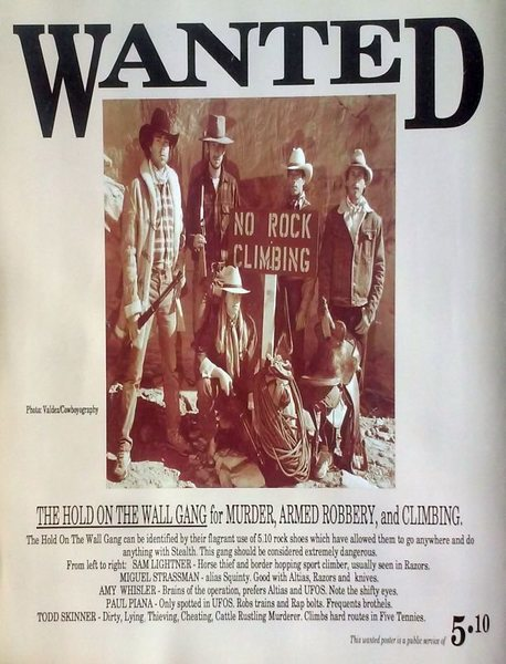 Five Ten ad (1992) featuring &quot;The Hold on the Wall Gang&quot;.<br> <br> Photo by Jacob Valdez.