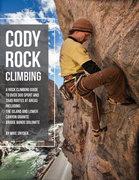 Rock Climbing Photo: rakkup.com/guidebooks/cody-roc...