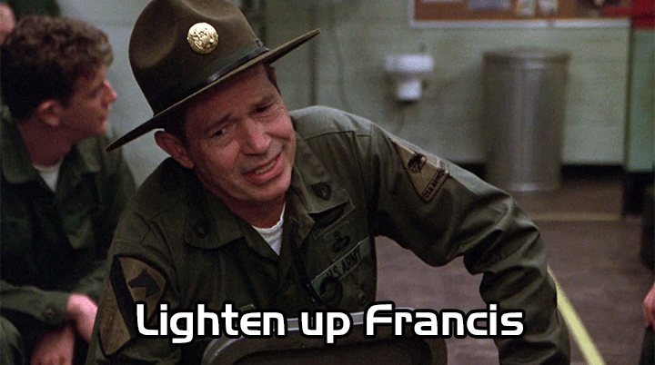 Lighten up Francis