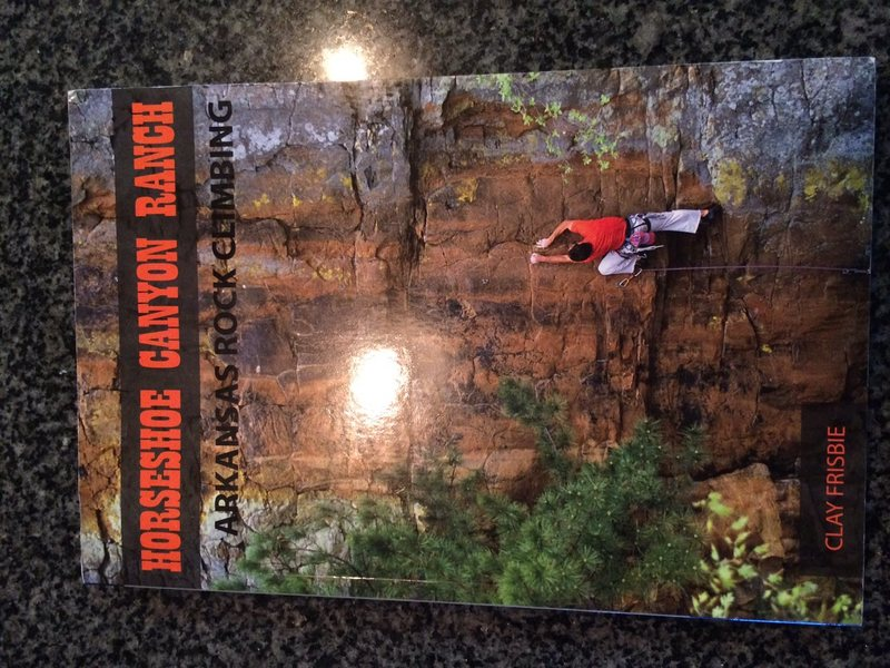 Horseshoe Canyon Ranch<br> Arkansas Rock Climbing<br> By Clay Frisbee