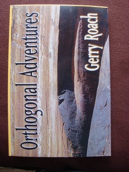 Rock Climbing Photo: A collection of tales by Gerry Roach, Boulder Colo...