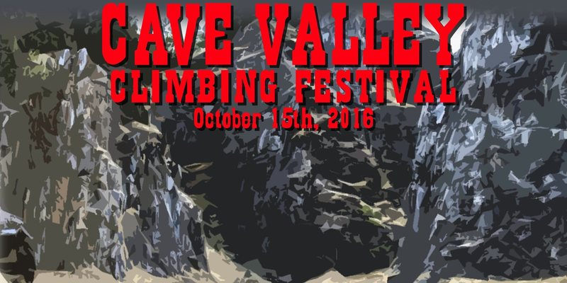 Cave Valley Climbing Festival October 15, 2016 poster (used with permission of CRAGS).