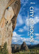 Rock Climbing Photo: Cover of the New City of Rocks Guidebook by Dave B...