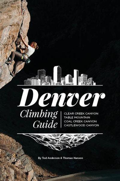 Denver Climbing Guide.