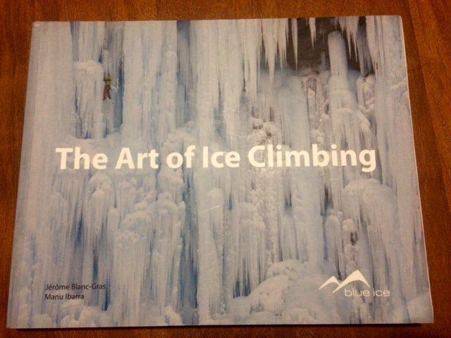 Rock Climbing Photo: The Art of Ice Climbing