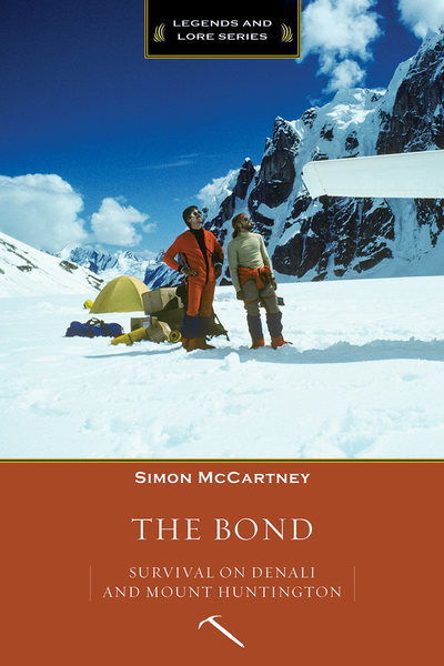 The Bond: Survival on Denali and Mountain Huntington