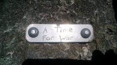 """Rock Climbing Photo: Placard at the start of """"A Time for War"""""""