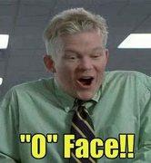 The O Face