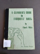 A beautiful third edition of A Climber's Guide to Tahquitz Rock found in the SD library.