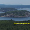 "Bald Porcupine Island - ""Gotta"" be some climbing there"