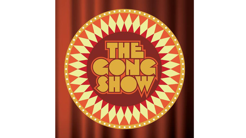 TV comedy - The Gong Show.