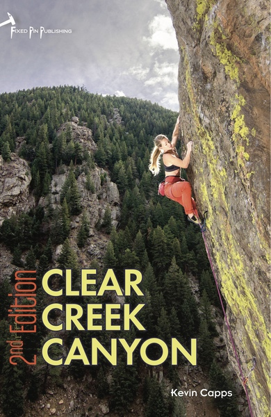 Rock Climbing Photo: The 2nd Edition to the Clear Creek Canyon guideboo...