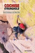 Here is our local superstar Aaron Mike on the cover of the NEW Cochise Stronghold West Side guidebook. Get on this climb!