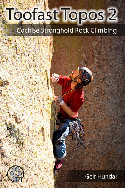 Cover photo for Toofast Topos 2: Cochise Stronghold Rock Climbing
