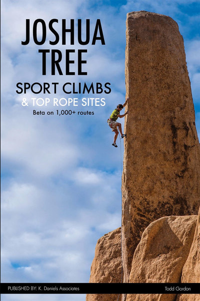 The newest and only guide to Sport Climbing and Top Rope sites in Joshua Tree
