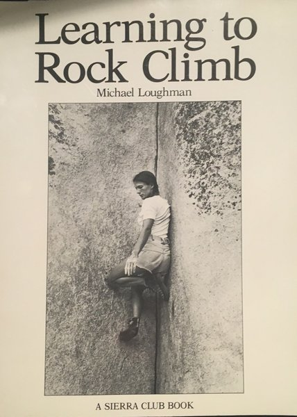 """The informtion was the accumulation of  climbing knowledge from  the previous decades & seemed """"dated"""" when it came out in 1981"""