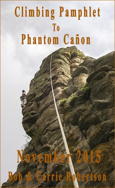 Climbing Pamphlet to Phantom Cañon.