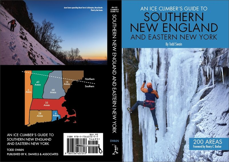 An Ice Climber's Guide to Southern New England and Eastern New York by Todd Swain. Published September 2020.