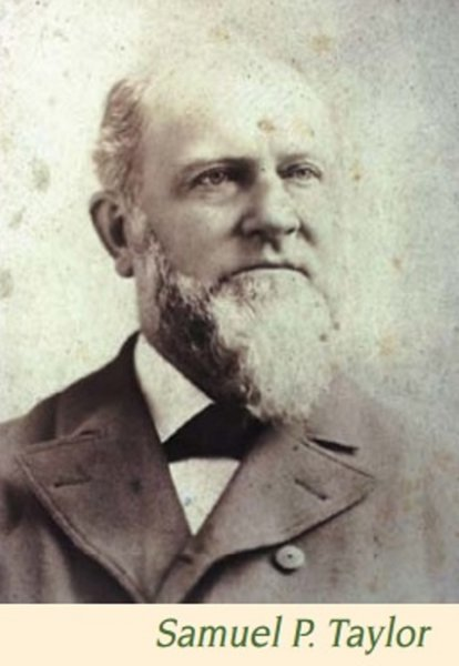 Namesake of this state park, Samuel P. Taylor
