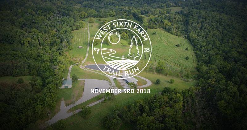 West Sixth Farm Trail Run