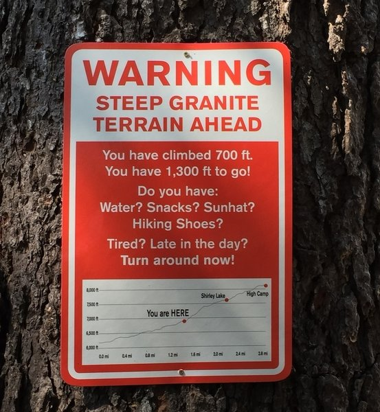 New sign installed to alert hikers to the challenge ahead.